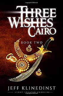 Three Wishes Cairo: Book Two: Story Theater Enabled