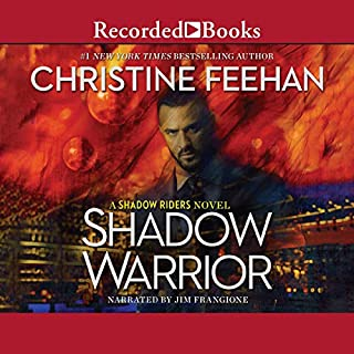 Shadow Warrior                   By:                                                                                                                                 Christine Feehan                               Narrated by:                                                                                                                                 Jim Frangione                      Length: 13 hrs and 27 mins     Not rated yet     Overall 0.0