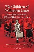 The Children of Willesden Lane: Beyond the Kindertransport: A Memoir of Music, L