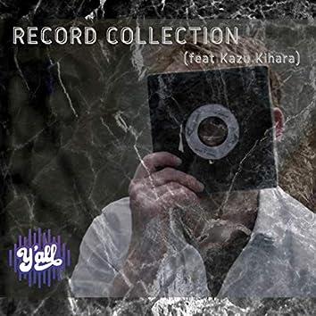 Record collection (feat. Kazu Kihara)