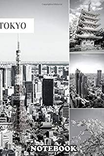 """Notebook: Tokyo Black And White , Journal for Writing, College Ruled Size 6"""" x 9"""", 110 Pages"""