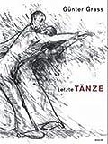 Günter Grass: Letzte Tänze