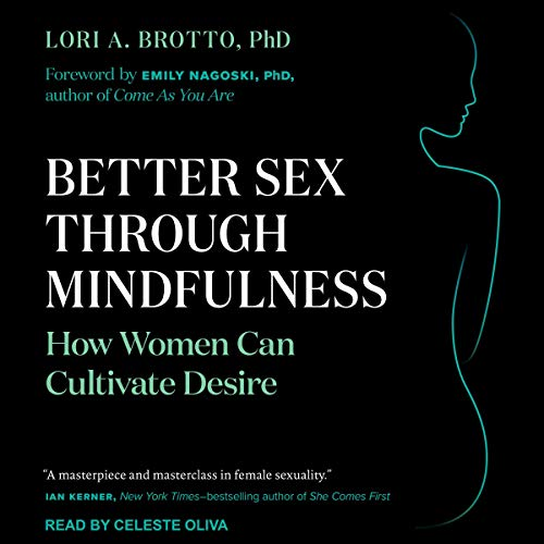 Better Sex Through Mindfulness audiobook cover art