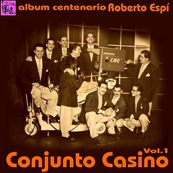 Centenario Roberto Espí: Conjunto Casino, Vol.1