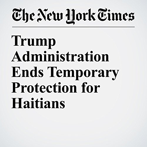 Trump Administration Ends Temporary Protection for Haitians copertina