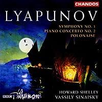 Lyapunov: Symphony No. 1 / Piano Concerto No. 2 / Polonaise (2002-05-21)