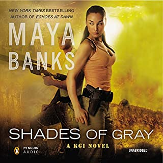Shades of Gray     A KGI Novel              Written by:                                                                                                                                 Maya Banks                               Narrated by:                                                                                                                                 Adam Paul                      Length: 8 hrs and 7 mins     Not rated yet     Overall 0.0