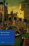 Bizancio y Venecia: Historia de un Imperio (Papeles del tiempo)
