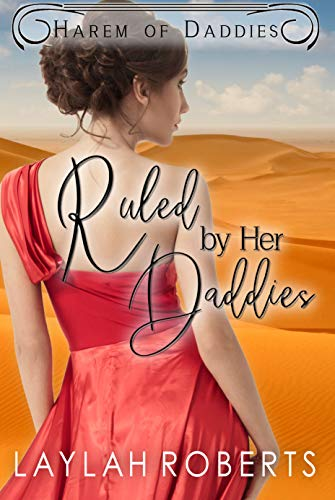 Ruled by her Daddies (Harem of Daddies Book 1) by [Laylah Roberts]