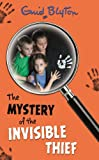 The Mystery of the Invisible Thief (The Mysteries Series)