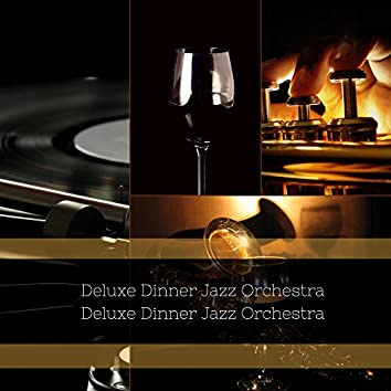Deluxe Dinner Jazz Orchestra