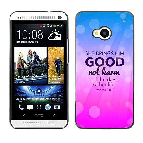 DREAMCASE (NICHT HTC ONE MINI M4) Bibelzitate Bild Hart Handy Schutzhülle Schutz Schale Case Cover Etui für HTC ONE M7 - Bringt ihn gut, bemerkt sie Schaden - Sprichworter 31:12