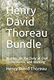 Henry David Thoreau Bundle: Walden, On the Duty of Civil Disobedience, and Walking