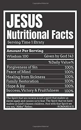 Jesus Nutritional Facts: notebook, 120 pages, 5 x 8 inches, lined