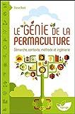 Le Génie de la permaculture - Démarche, contexte, méthode et ingénierie