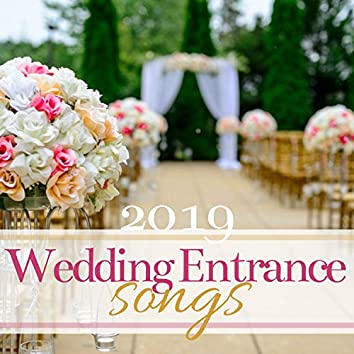 Wedding Entrance Songs 2019 - Here Comes the Bride, Romantic Piano Music for Reception