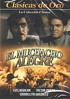 EL MUCHACHO ALEGRE