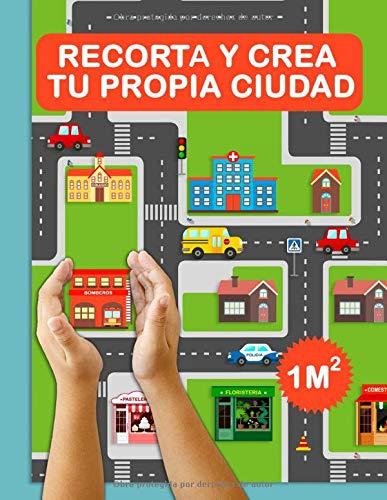 Recorta y crea tu propia ciudad: ¡Crea tu propia ciudad para jugar! Recorta y monta una ciudad de un metro cuadrado. Añade casas, tiendas, coches... ¡y a divertirse! Un libro de recortar y pegar.