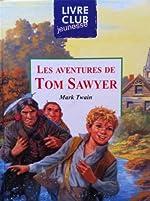 LIVRE LES AVENTURES DE TOM SAWYER de Mark Twain