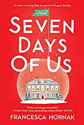 Christmas Books: Seven Days of Us by Francesca Hornak. christmas books, christmas novels, christmas literature, christmas fiction, christmas books list, new christmas books, christmas books for adults, christmas books adults, christmas books classics, christmas books chick lit, christmas love books, christmas books romance, christmas books novels, christmas books popular, christmas books to read, christmas books kindle, christmas books on amazon, christmas books gift guide, holiday books, holiday novels, holiday literature, holiday fiction, christmas reading list, christmas authors
