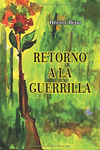Retorno a la Guerrilla