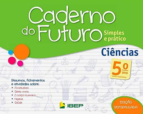 Caderno do Futuro Ciências. 5º Ano