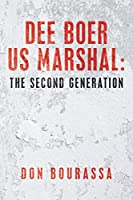 Dee Boer Us Marshal: The Second Generation