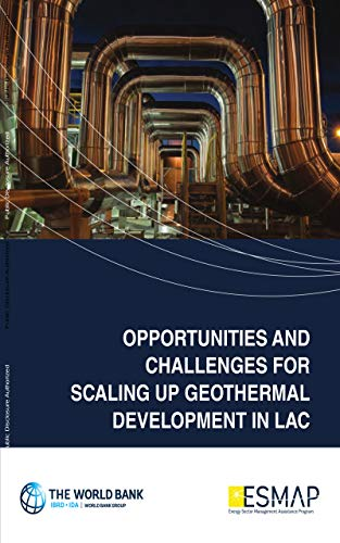Opportunities and Challenges for Scaling Up Geothermal Development in Latin America...