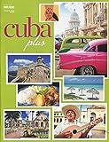 CUBA PLUS OCTOBER 2015 /ILLUSTRATED MAGAZINE /TRAVEL AGENT INSIDER INFORMATION+++