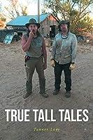 True Tall Tales
