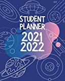 Academic 2021-2022 Weekly planner, 8x10 inches, for students who loves space, rockets, planets and stars.: Student dayplanner to organize the school homework and tasks. (Student Planners)