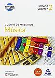 Cuerpo de Maestros Música. Temario Volumen 2 (Maestros 2015)