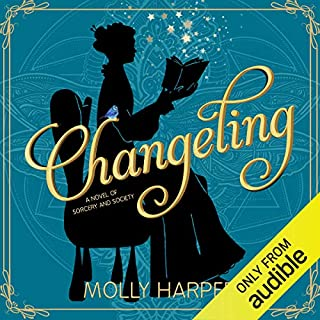 Changeling     A Novel of Sorcery and Society              Written by:                                                                                                                                 Molly Harper                               Narrated by:                                                                                                                                 Amanda Ronconi                      Length: 8 hrs and 21 mins     57 ratings     Overall 4.7