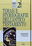 Torah e storiografie dell'Antico Testamento