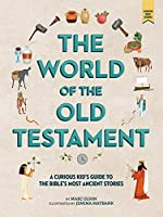 The World of the Old Testament: A Curious Kids' Guide to the Bible's Most Ancient Stories (Curious Kids' Guides)