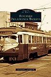 Suburban Philadelphia Trolleys...