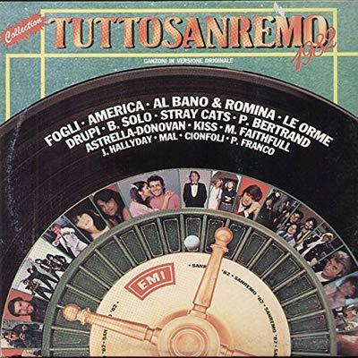 Tuttosanremo 1982 (Vinyl LP) Storie di tutti i giorni Felicità Romantici Marinai E non finisce mica il cielo Ping pong
