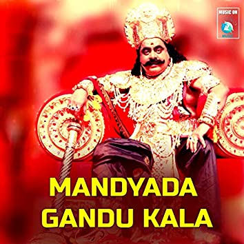 Mandyada Gandu Kala (feat. Santhosh Venki)