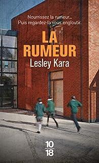 La rumeur par Lesley Kara
