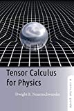 Tensor Calculus for Physics: A Concise Guide