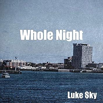 Whole Night