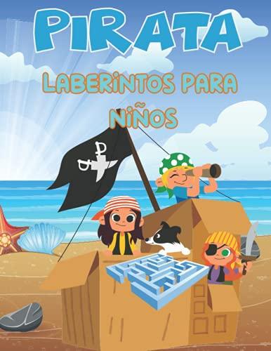 PIRATA Laberintos para niños: Cuaderno De Laberintos Para Niños A Partir De 5 Años