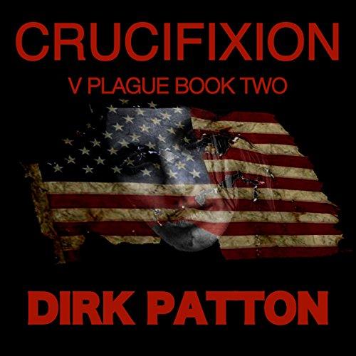 Crucifixion: V Plague, Book 2 cover art