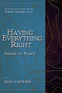 Having Everything Right: Essays of Place