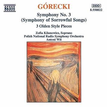 GORECKI: Symphony No. 3 / Three Olden Style Pieces