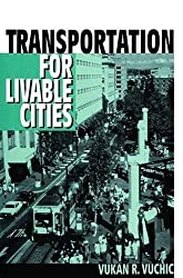 Transportation for Livable Cities