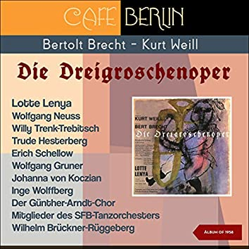 Berthold Brecht - Kurt Weill: Die Dreigroschenoper (Album of 1958)