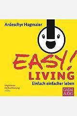 EASY! Living: Einfach einfacher leben Audio CD