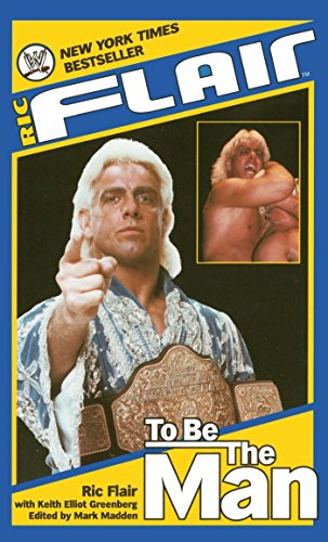 Ric Flair: To Be the Man (WWE) (English Edition)