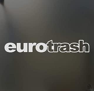 TiuKiu Euro Trash Funny for VW BMW Race Sticker JDM Hooligan Stance Drift Decal - Approximately 7